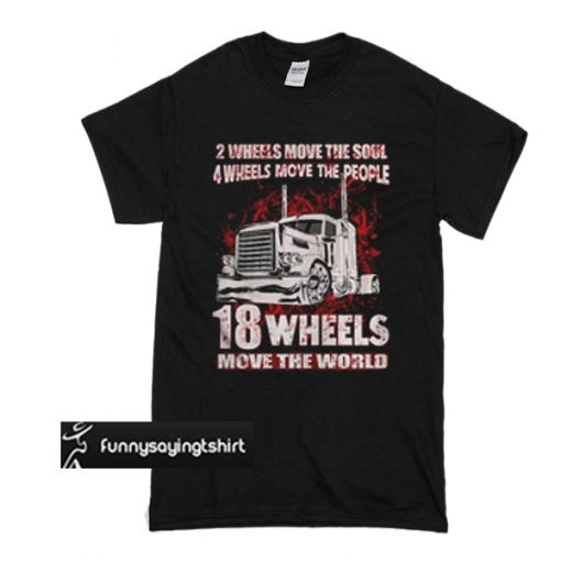 2 wheels movie the soul 4 wheels movie the people t shirt