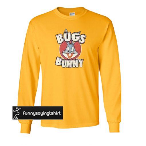 Bugs Bunny Funny sweatshirt
