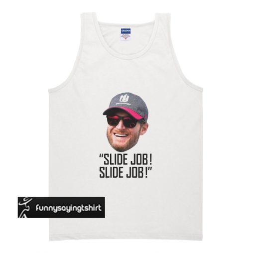 Dale Earnhardt Jr – Slide Job – Slide Job tank top
