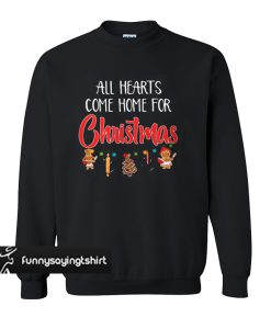 All hearts come home for Christmas ugly sweatshirt