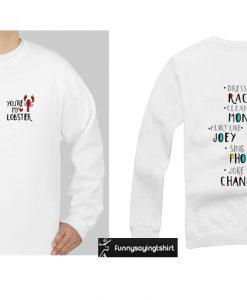 (2 SIDE)You're My Lobster Heart Friends Tv Show sweatshirt