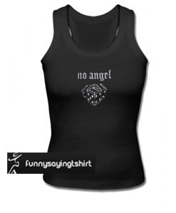 no angel tank top