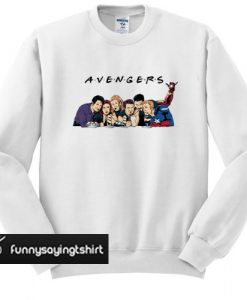 Avengers friends sweatshirt