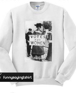 Votes For Women swatshirt