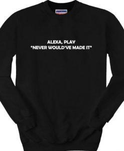 Alexa sweatshirt