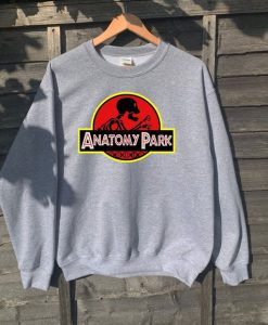 Anatomy Park Jurassic inspired spoof adults unisex sweatshirt
