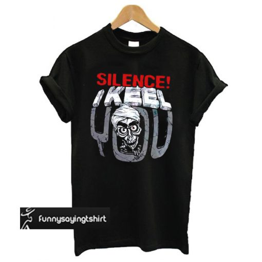 Jeff Dunham Achmed Silence I Keel You t shirt