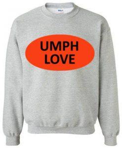 Umph love Crewneck sweatshirt