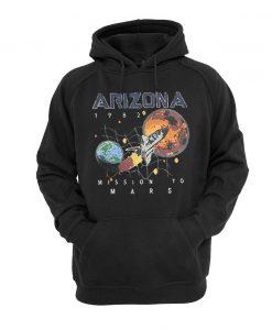ARIZONA MISSION TO MARS 1982 HOODIE