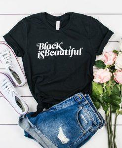 black is beautiful t shirt