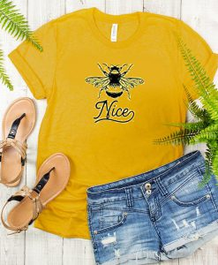 Bee Nice t shirt