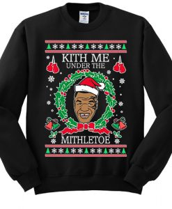 Ugly Christmas Sweater Mike Tyson Kith Me Under The Mithletoe Unisex sweatshirt