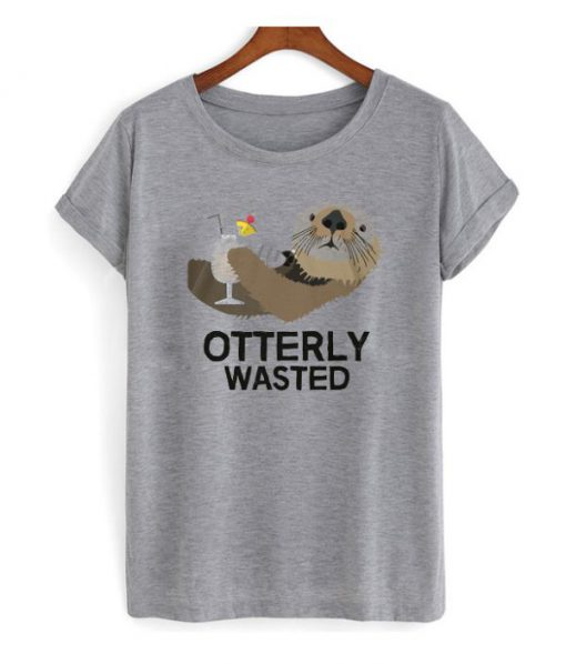 Otterly Wasted Drinking t shirt